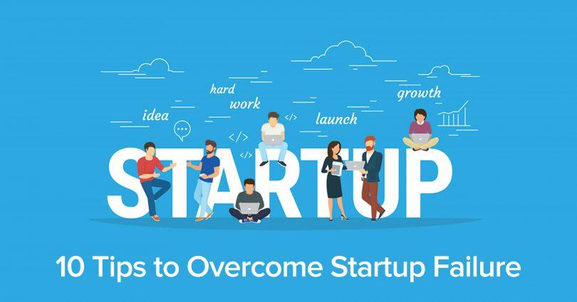 10 tips to overcome startup failure