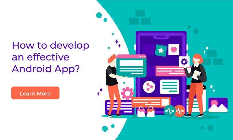 How to develop an effective android apps