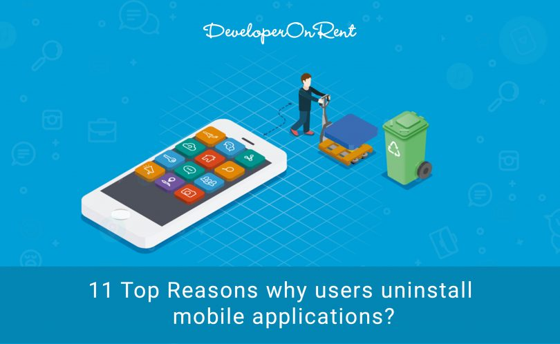 Why Users uninstall your mobile Apps