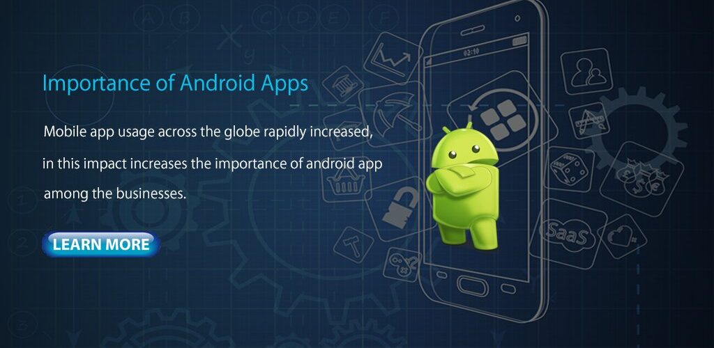 importance of android app