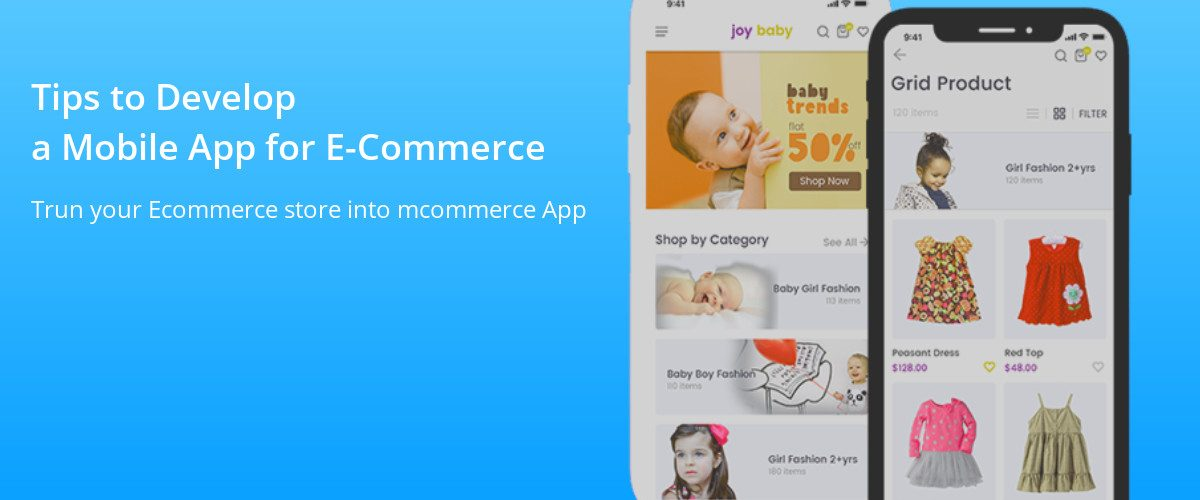 Develop a Mobile App for Ecommerce